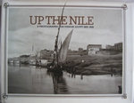 Up the Nile A photographic excursion: Egypt 1839-1898