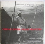 China's inner frontier Photographs of the Wulsin Expedition