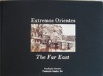 Extremos Orientes 1877 / The Far East 1877