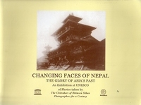 CHANGING FACES OF NEPAL - THE GLORY OF ASIA'S PAST