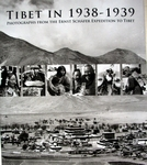 Tibet 1938-1939  Photographs Ernst Schäfer expedition