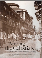 Among the Celestials China in early photographs