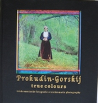 Prokujin-Gorkij  Trichromatic photography 1910-1915