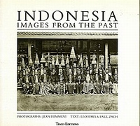 Indonesia  Images of the Past.  Jean Demmeni