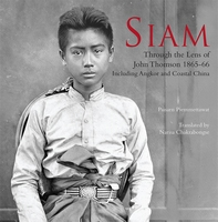 SIAM Through the lens of John Thomson 1865-66