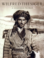 A Vanished World   W. Thesiger