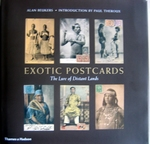 Exotic Postcards. The lure of Distant Lands