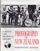 Photography in New Zealand. A Social and Technical History
